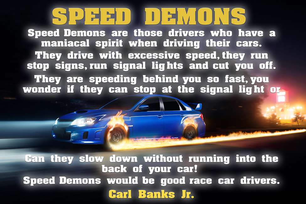 SPEED DEMON POEM.jpg