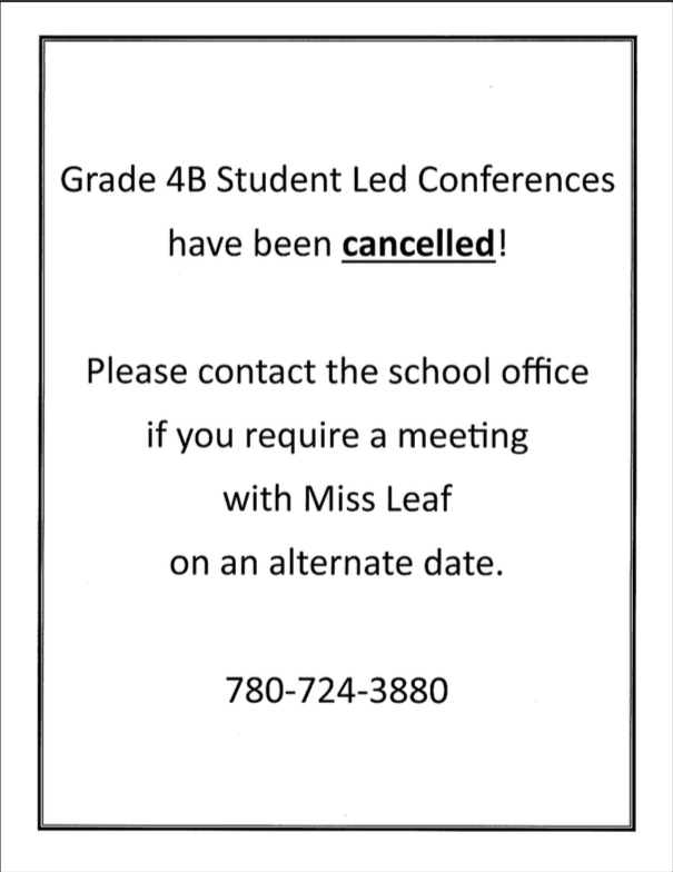 4B Student Led Conferences Cancelled
