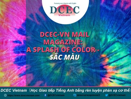 DCEC-Vietnam Mail Magazine: A Splash of Color - Sắc màu