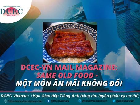 DCEC-Vietnam Mail Magazine: Same Old Food - Một món ăn mãi không đổi