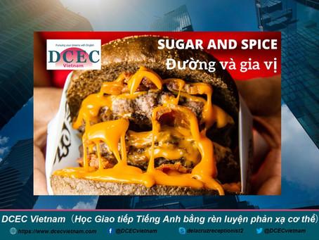 Sugar and spice ■ Đường và gia vị