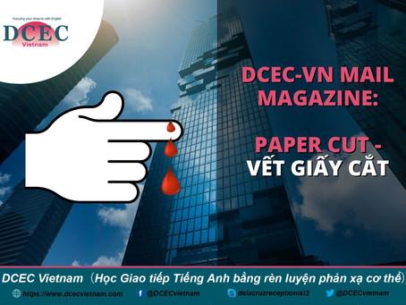 DCEC-VN Mail Magazine: Paper Cut - Vết giấy cắt