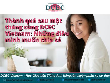 Thành quả sau một tháng cùng DCEC Vietnam: Những điều mình muốn chia sẻ