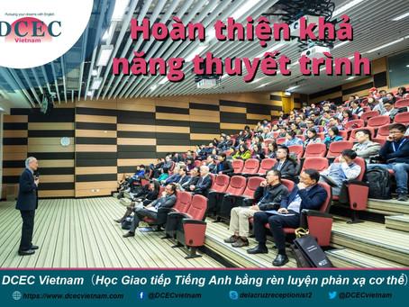 Hoàn thiện khả năng thuyết trình