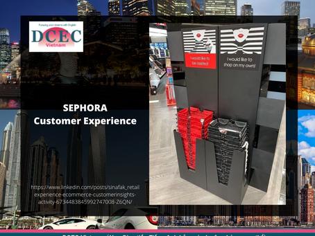 GÓC NHÌN:  SEPHORA Customer Experience