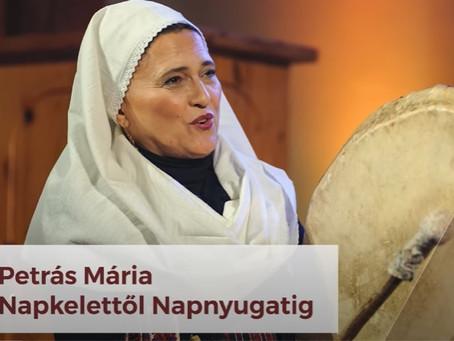 Petrás Mária - Napkelettől Napnyugtáig