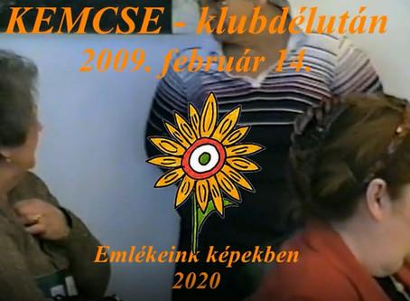 Keresztszülők emlékezete – KEMCSE-klub 2009
