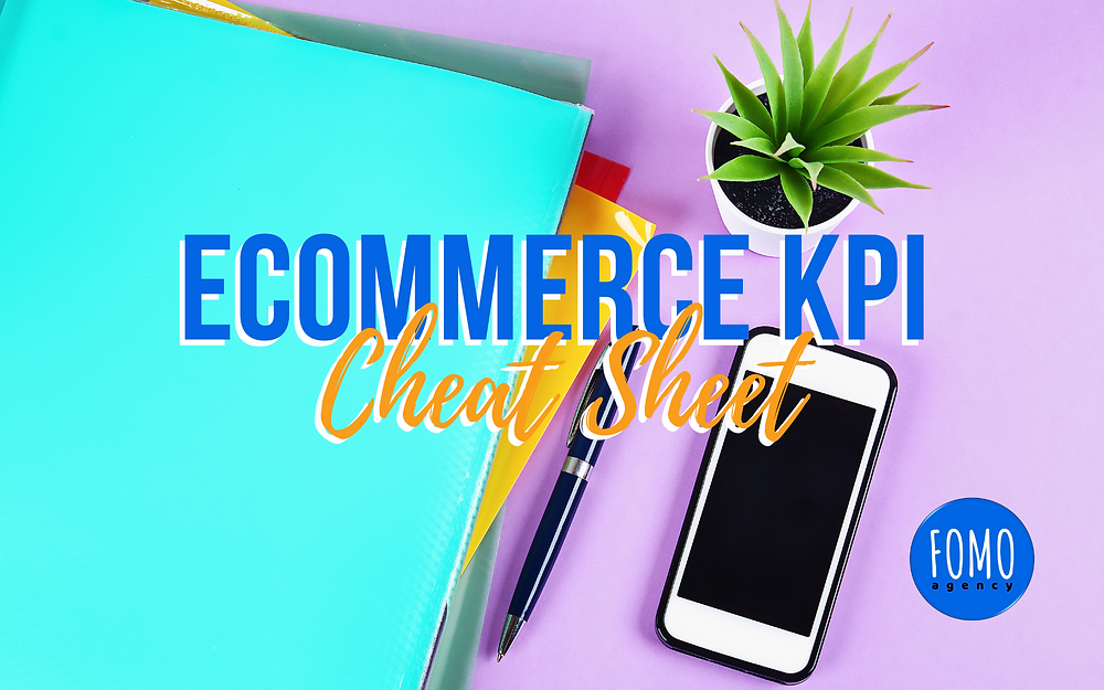 eCommerce KPI Cheat Sheet - A comprehensive list of retail math formulas that every eCommerce business owner needs to understand.