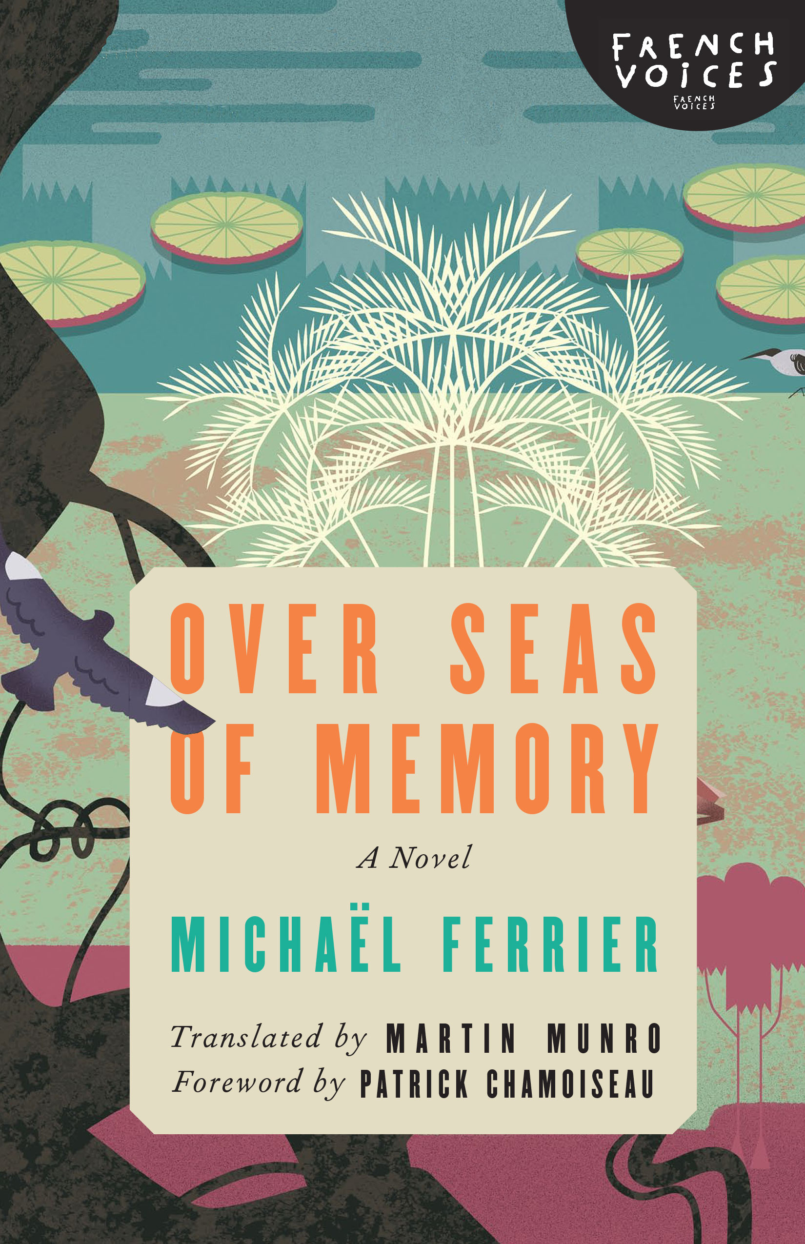 Over Seas of Memory: A Novel