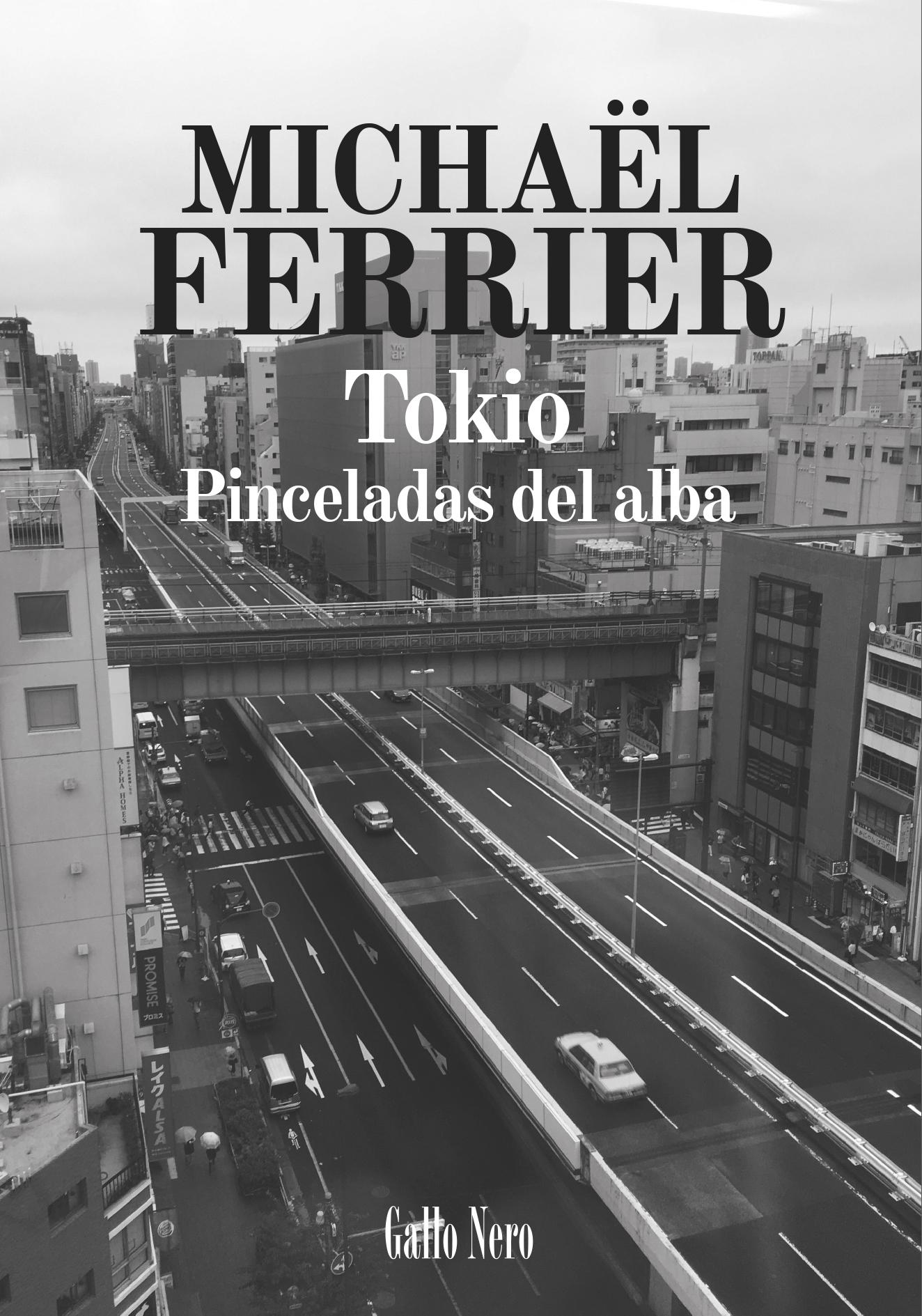 Ferrier, Tokio, Pinceladas del alba