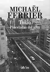 Ferrier, Tokio, Pinceladas del alba.jpg