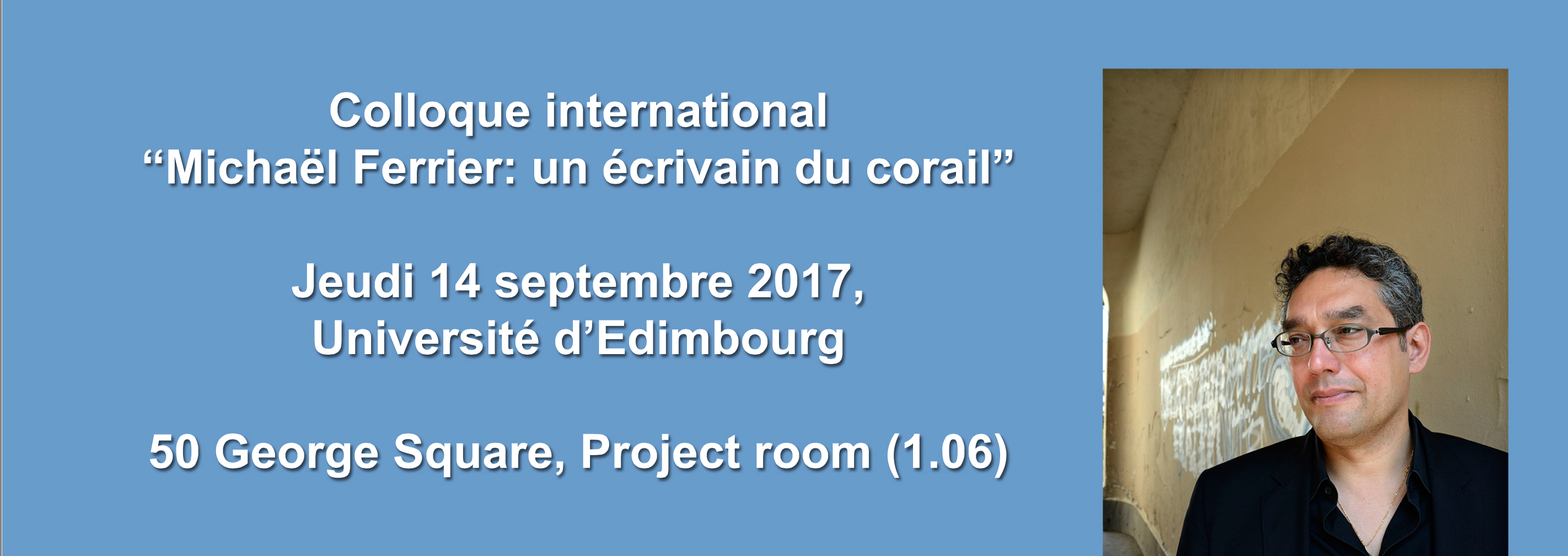 Colloque international Ferrier 2/3