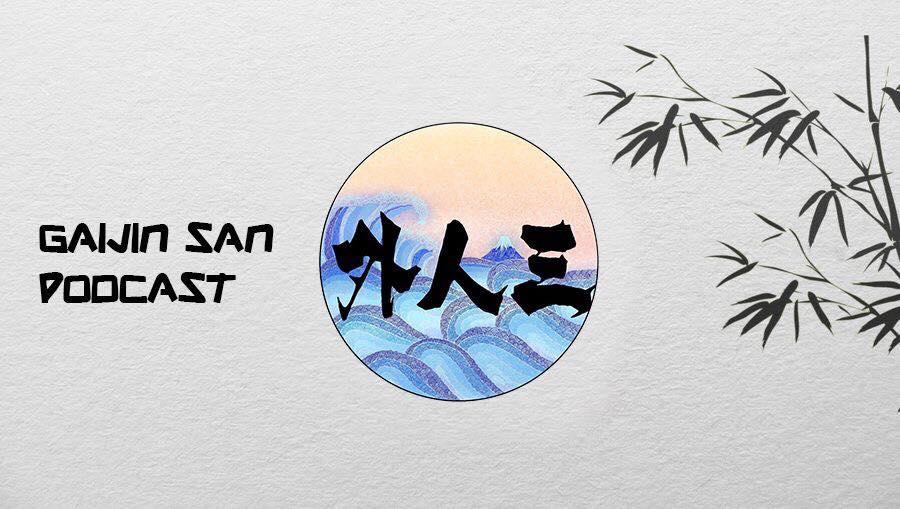 Podcast Gaijin-san