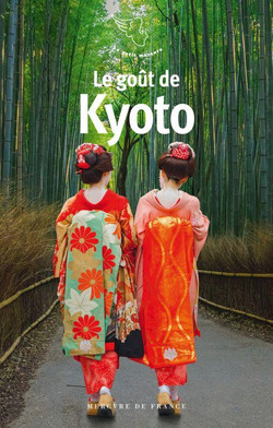 Le Goût de Kyoto 2017