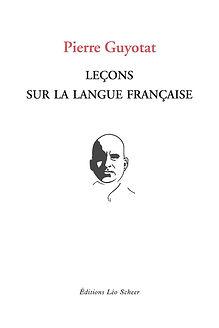 Pierre Guyotat, Leçons sur la langue fra