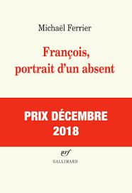 Francois, portrait d'un absent, Gallimar