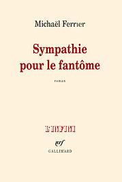 Sympathie pour le Fantôme, Gallimard, 20