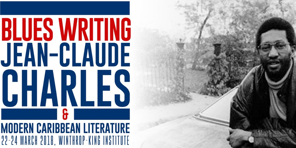 Blues Writing: Jean-Claude Charles