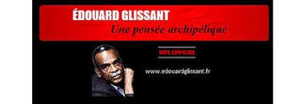 Site officiel Édouard Glissant