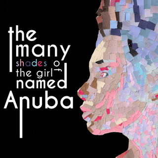 The Man Shades of the Girl Named Anuba