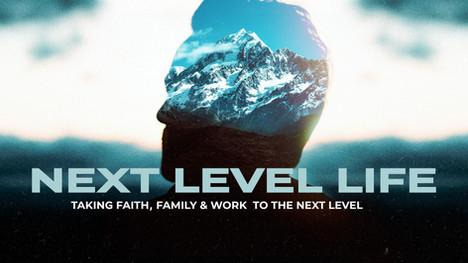 Next Level Life.jpg