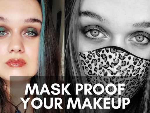 Mask Proof Your Makeup