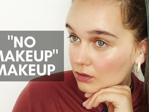 """""""No Makeup"""" Makeup Tutorial"""