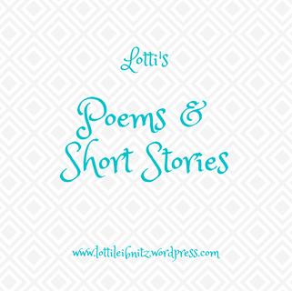 Lotti's Poems & Short Stories
