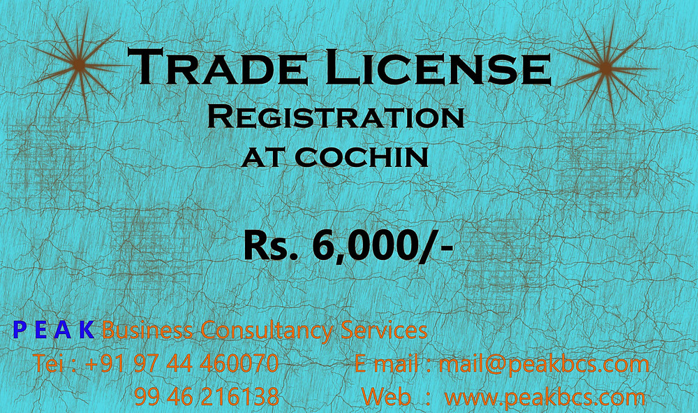 Help to get the Trade license registration in Kochi Municipal Corporation. Our professional Fees for Trade License Registration is Rs. 6,000/-