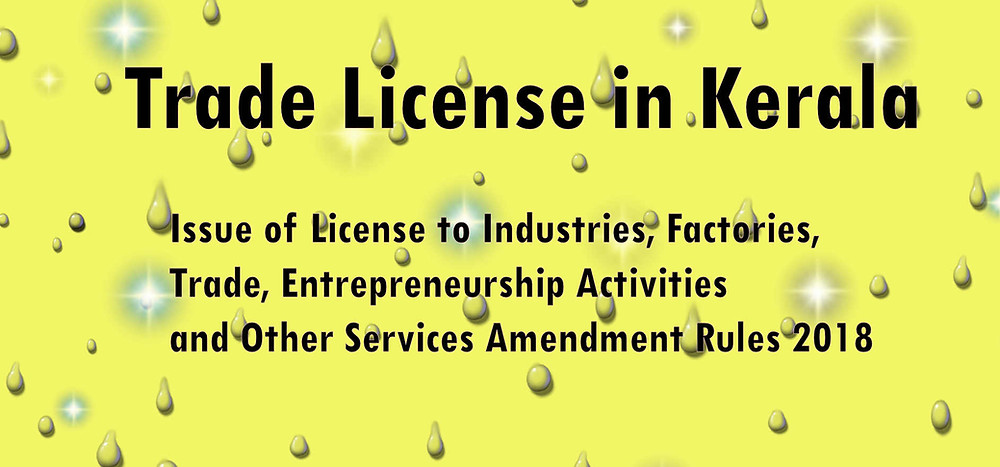 Trade License Registration, Rules and procedures for KERALA.