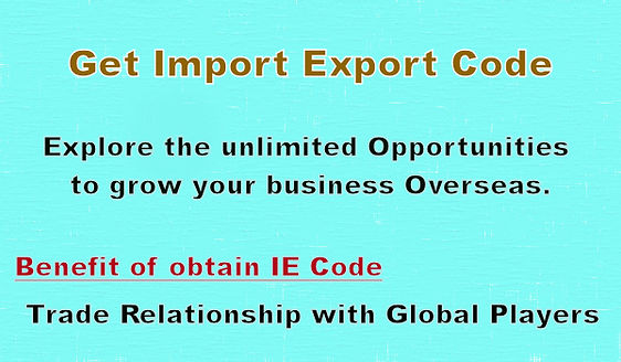 What are the benefits of obtain Import Export Code ? Explore Trade Relationship with global markets.