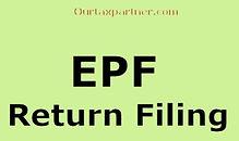 EPF Return Filing service provider in India. We help the business in Kochi, Ernakulam and Kerala to file EPF Return's