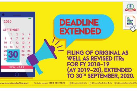 Income Tax Return Filing - Date Extension for AY 2019 -20 (FY 2018 -19)
