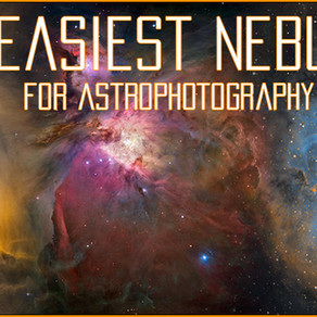 The easiest Nebulae for Beginner Astrophotographers
