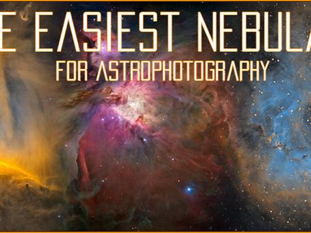The easiest Nebulae for Beginner Astrophotographers