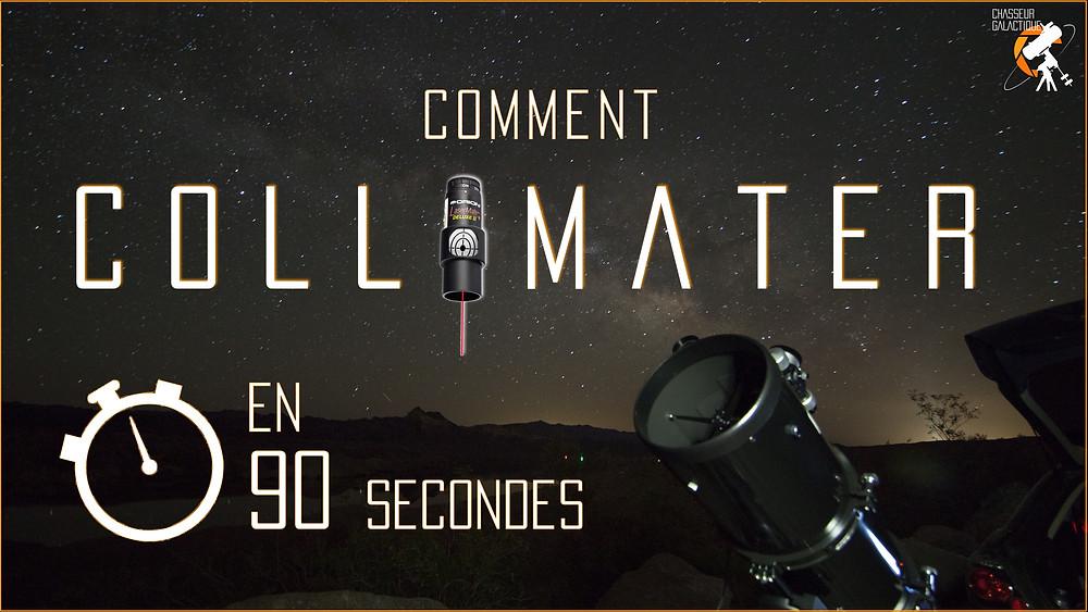 Comment Collimater votre télescope en 90 secondes