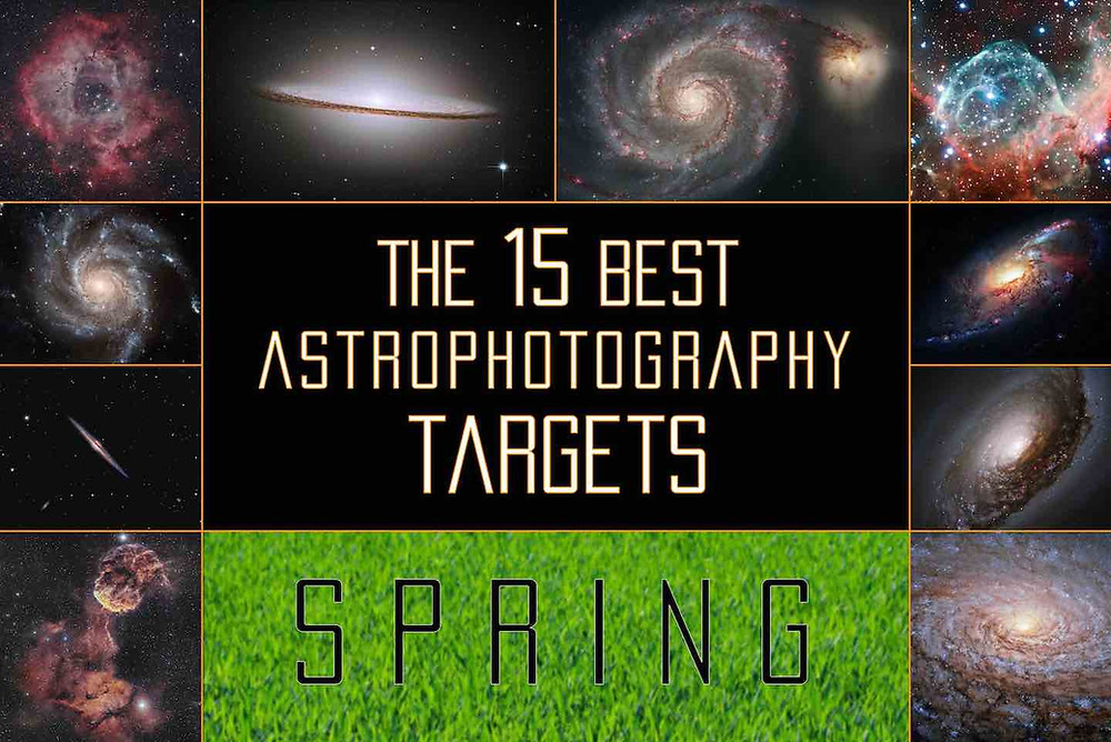The best DSLR Astrophotography targets for the Spring Season