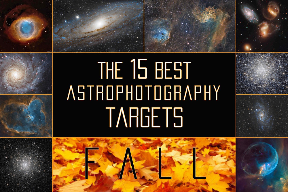 The 15 best DSLR astrophotography targets for the FALL season