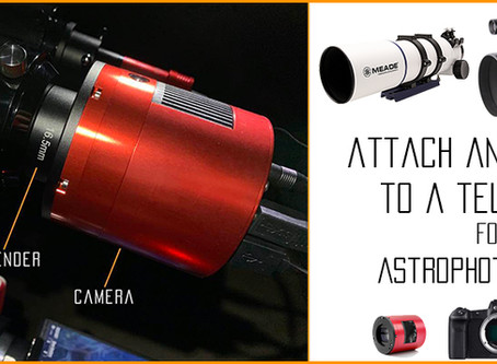 How to attach any camera to a telescope for Astrophotography?
