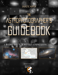 The Astrophotographer's Guidebook - A Seasonal Guide to the Best Astrophotography Targets