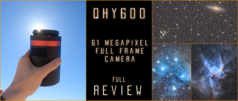 QHY600C and QHY600M Full Review