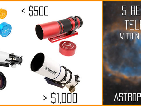 5 Beginner Refractor Telescopes within your budget for Astrophotography