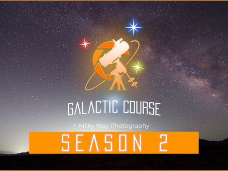Learn Milky Way Astrophotography with Season 2 of the Galactic Course!