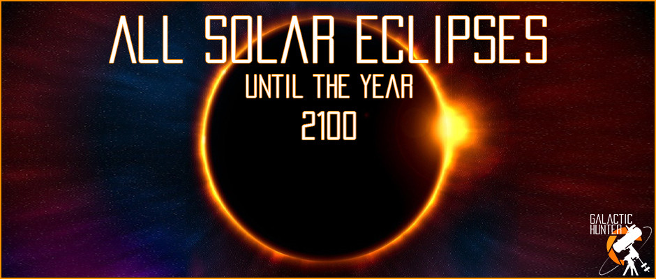 All upcoming Solar Eclipses until the year 2100