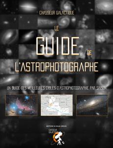 Le Guide de l'Astrophotographe