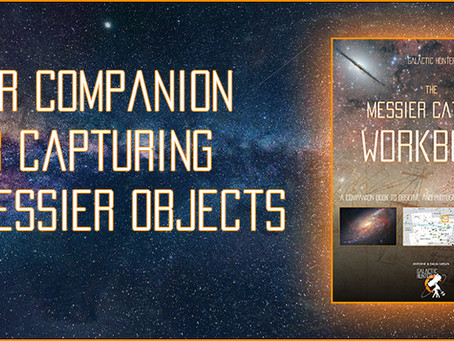 The Messier Catalog Workbook - A Complete guide to help you capture all 110 messier objects