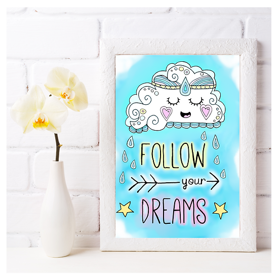 Follow Your Dreams Cloud Wall Art Print