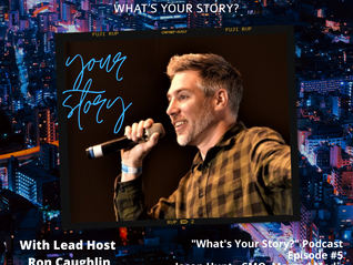 What's Your Story Podcast: Episode #5 - Jason Hunt Co-founder & CMO, Merged Media Ltd.