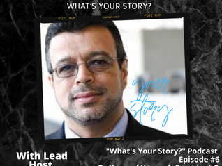 What's Your Story Podcast: Episode #6 - Dr Youssef Ahmad Youssef, Phd & President CIMMO.