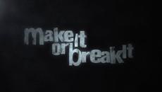 """Make it or Break It"" | Main Title - ABC Family"